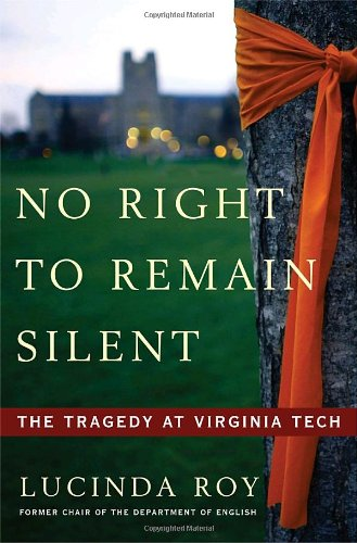 9780307409638: No Right to Remain Silent: The Tragedy at Virginia Tech
