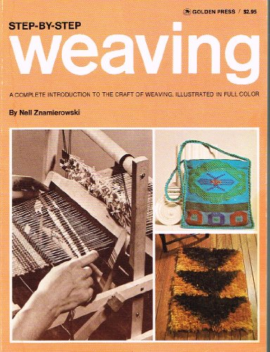 9780307420022: Step by Step: Weaving