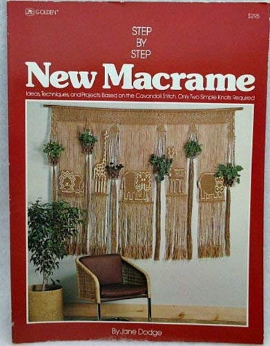 9780307420237: Step-by-step new macrame