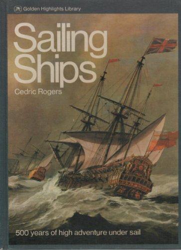 9780307431103: Sailing ships (Golden highlights library)