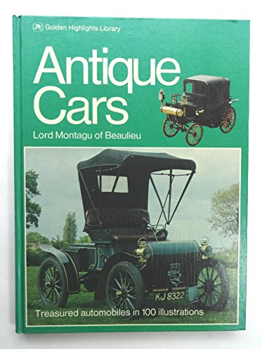 Antique Cars (Golden Highlights Library): Lord Montagu of