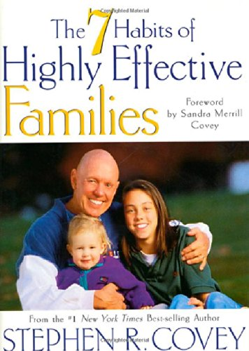 9780307440082: The Seven Habits of Highly Effective Families: Building a Beautiful Family Culture in a Turbulent World