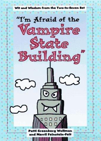 9780307440181: I'm Afraid of Vampire State Building