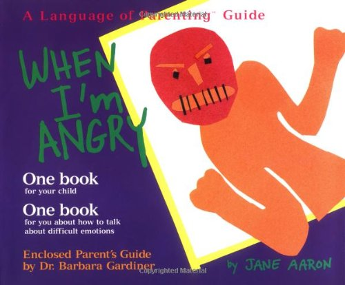 9780307440198: When I'm Angry (The Language of Parenting, 2)