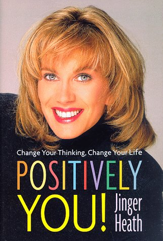 9780307440495: Positively You!: Change Your Thinking, Change Your Life