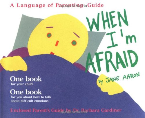 9780307440570: When I'm Afraid (Language of Parenting Guides)