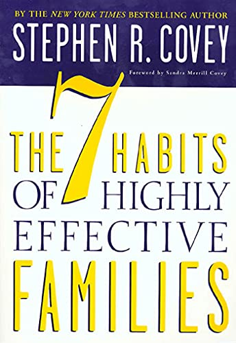 9780307440853: The 7 Habits of Highly Effective Families: Building a Beautiful Family Culture in a Turbulent World