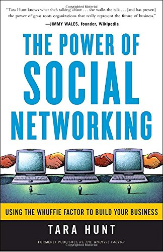 9780307449405: The Power of Social Networking: Using the Whuffie Factor to Build Your Business