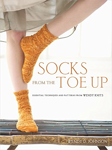 9780307449443: Socks from the Toe Up: Essential Techniques and Patterns from Wendy Knits