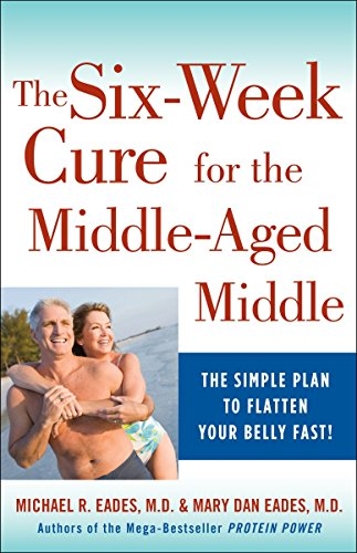 9780307450722: The 6-Week Cure for the Middle-Aged Middle: The Simple Plan to Flatten Your Belly Fast!
