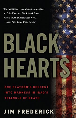 9780307450760: Black Hearts: One Platoon's Descent into Madness in Iraq's Triangle of Death