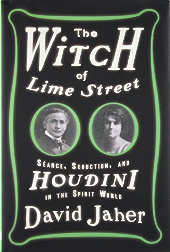 9780307451064: The Witch of Lime Street: Séance, Seduction, and Houdini in the Spirit World