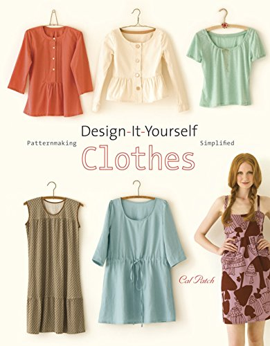 9780307451392: Design-It-Yourself Clothes: Patternmaking Simplified