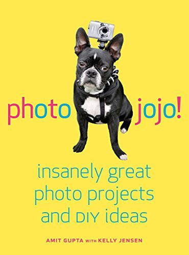 9780307451422: Photojojo!: Insanely Great Photo Projects and DIY Ideas