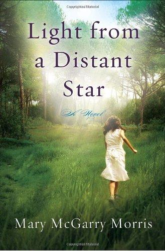 9780307451866: Light from a Distant Star: A Novel
