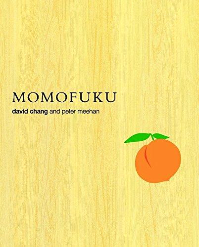 Momofuku: David Chang; Peter