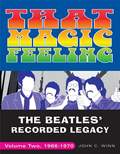 9780307452399: That Magic Feeling: The Beatles' Recorded Legacy, 1966-1970: 2