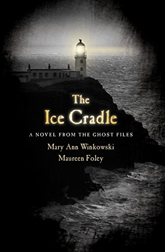9780307452467: The Ice Cradle: A Novel from the Ghost Files