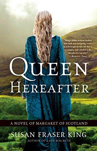 9780307452801: Queen Hereafter: A Novel of Margaret of Scotland