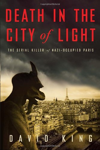 9780307452894: Death in the City of Light: The Serial Killer of Nazi-Occupied Paris