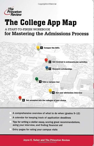 9780307453129: The College App Map: A Start-to-Finish Workbook for Mastering the Admissions Process (College Admissions Guides)