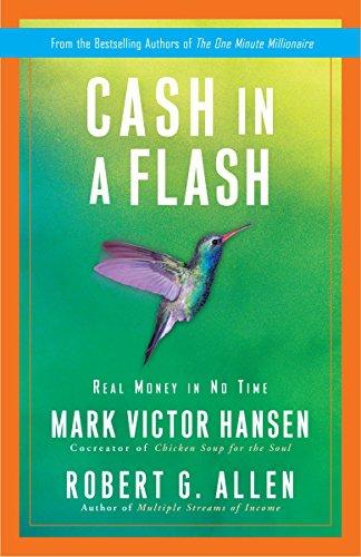 Cash in a Flash: Real Money in No Time: Allen, Robert G.; Hansen, Mark Victor