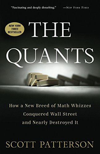 9780307453389: The Quants: How a New Breed of Math Whizzes Conquered Wall Street and Nearly Destroyed It