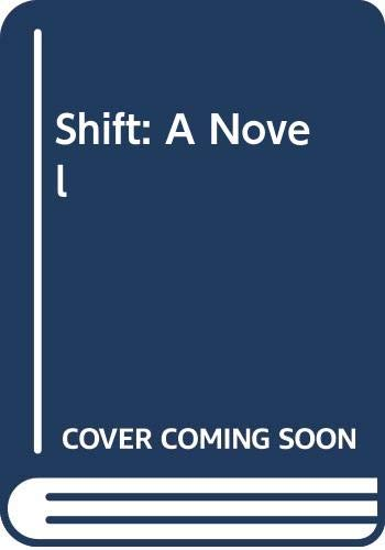 Shift (0307453464) by Tim Kring; Dale Peck