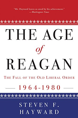 9780307453693: The Age of Reagan: The Fall of the Old Liberal Order: 1964-1980