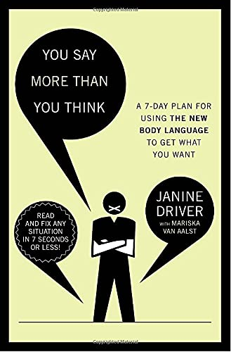 9780307453976: You Say More Than You Think: Use the New Body Language to Get What You Want!, the 7-day Plan