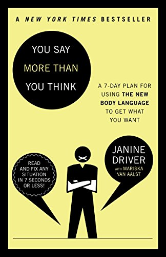 9780307453983: You Say More Than You Think: The 7-Day Plan for Using the New Body Language to Get What You Want