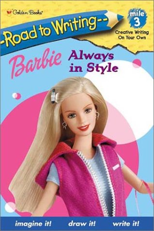 9780307454133: Barbie: Always in Style (Road to Writing)