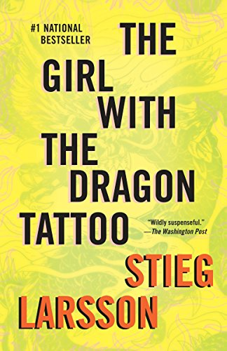 The Girl with the Dragon Tattoo: Book 1 of the Millennium Trilogy (Vintage Crime/Black Lizard)...