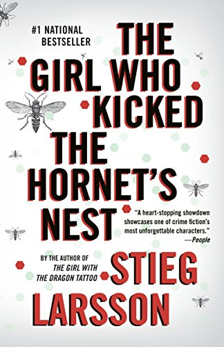 9780307454560: The Girl Who Kicked the Hornet's Nest
