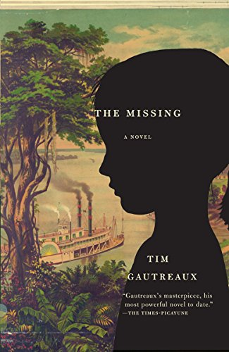 9780307454683: The Missing (Vintage Contemporaries)