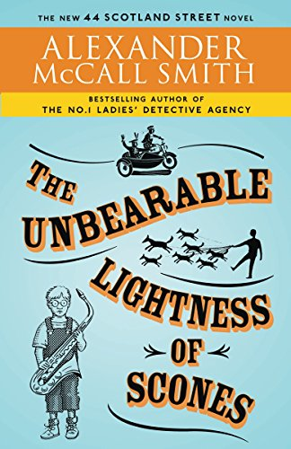9780307454706: The Unbearable Lightness of Scones (44 Scotland Street Series)