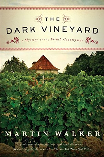 9780307454713: The Dark Vineyard: A Novel of the French Countryside