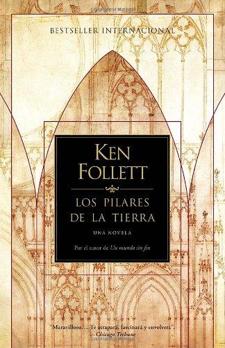Los Pilares de la Tierra (Spanish Edition): Follett, Ken