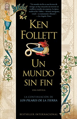 9780307454744: Un mundo sin fin/ A World Without End