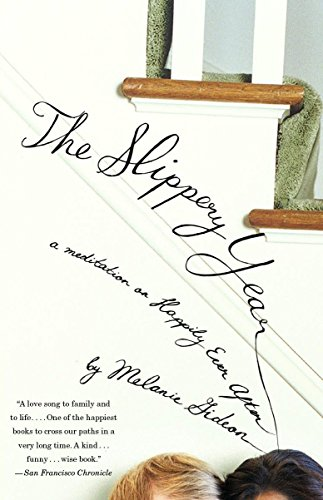 9780307454867: The Slippery Year: A Meditation on Happily Ever After