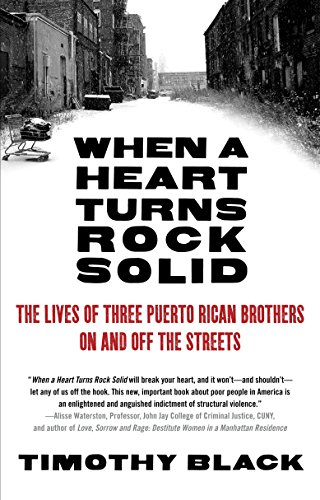 9780307454874: When a Heart Turns Rock Solid: The Lives of Three Puerto Rican Brothers On and Off the Streets