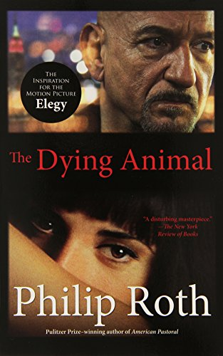 9780307454881: The Dying Animal (Movie Tie-In Edition) (Vintage International)