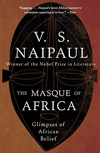 9780307454997: The Masque of Africa: Glimpses of African Belief (Vintage International)