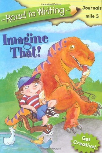Imagine That! (Road to Writing): Albee, Sarah