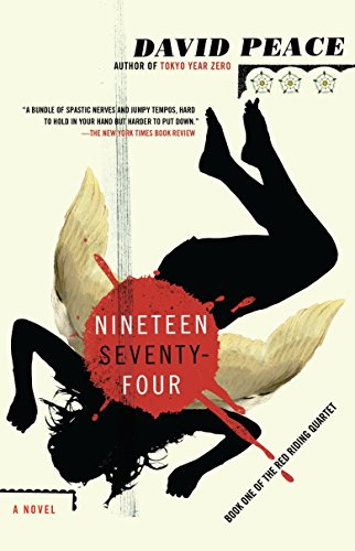 9780307455086: Nineteen Seventy-Four: The Red Riding Quartet, Book One