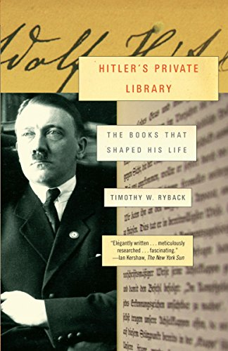 9780307455260: Hitler's Private Library: The Books That Shaped His Life