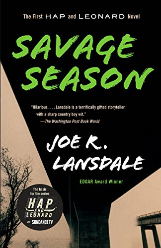 9780307455383: Savage Season: A Hap and Leonard Novel (1) (Vintage Crime/Black Lizard)