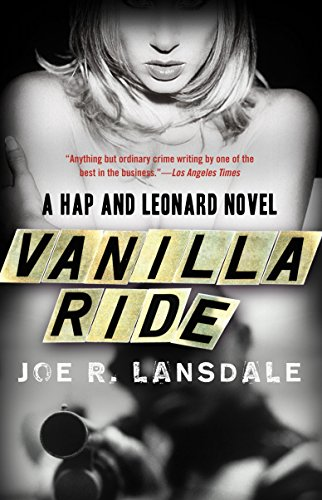 9780307455451: Vanilla Ride (Hap and Leonard Series)