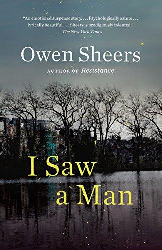 9780307455987: I Saw a Man: A Novel