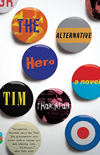 9780307456137: The Alternative Hero (Vintage Contemporaries)